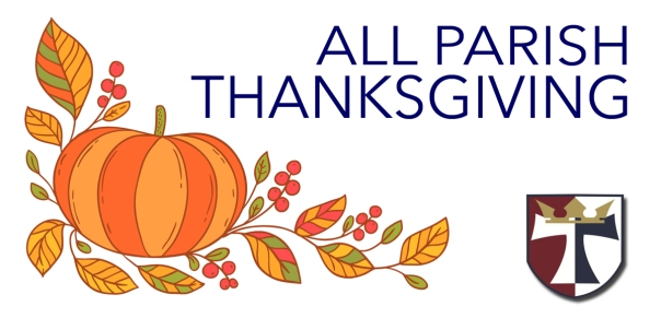 all parish thanksgiving 2018